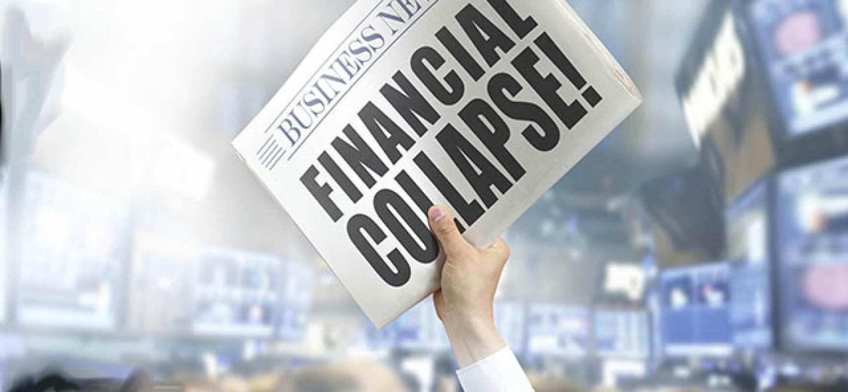newspaper heralding FINANCIAL COLLAPSE